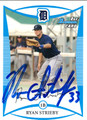 RYAN STRIEBY AUTOGRAPHED ROOKIE BASEBALL CARD #50512B