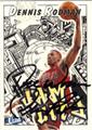 DENNIS RODMAN CHICAGO BULLS AUTOGRAPHED BASKETBALL CARD #50612D