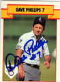 DAVE PHILLIPS AUTOGRAPHED BASEBALL CARD #51013i