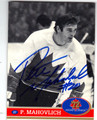 PETER MAHOVLICH TEAM CANADA AUTOGRAPHED HOCKEY CARD #51113A