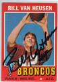 BILL VAN HEUSEN DENVER BRONCOS AUTOGRAPHED VINTAGE FOOTBALL CARD #51813D