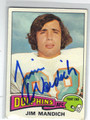 JIM MANDICH MIAMI DOLPHINS AUTOGRAPHED VINTAGE ROOKIE FOOTBALL CARD #52113D