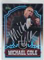 MICHAEL COLE AUTOGRAPHED WRESTLING CARD #52413D