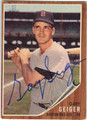 GARY GEIGER BOSTON RED SOX AUTOGRAPHED VINTAGE BASEBALL CARD #52613A