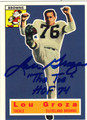 LOU GROZA CLEVELAND BROWNS AUTOGRAPHED FOOTBALL CARD #60513B