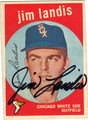 JIM LANDIS CHICAGO WHITE SOX AUTOGRAPHED VINTAGE BASEBALL CARD #60413F