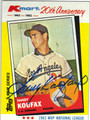 SANDY KOUFAX LOS ANGELES DODGERS AUTOGRAPHED VINTAGE BASEBALL CARD #61313H