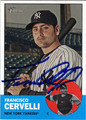 FRANCISCO CERVELLI AUTOGRAPHED BASEBALL CARD #61912C
