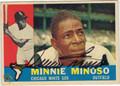 MINNIE MINOSO AUTOGRAPHED VINTAGE BASEBALL CARD #62612L
