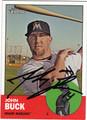JOHN BUCK AUTOGRAPHED BASEBALL CARD #62612N
