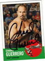 CHAVO GUERRERO AUTOGRAPHED WRESTLING CARD #62711X