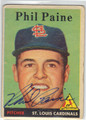 PHIL PAINE ST LOUIS CARDINALS AUTOGRAPHED VINTAGE ROOKIE BASEBALL CARD #71013A