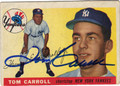 TOM CARROLL AUTOGRAPHED VINTAGE BASEBALL CARD #72611U