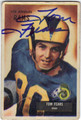 TOM FEARS LOS ANGELES RAMS AUTOGRAPHED VINTAGE FOOTBALL CARD #73113H