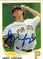 JEFF LOCKE PITTSBURGH PIRATES AUTOGRAPHED BASEBALL CARD #81613C