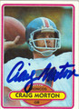 CRAIG MORTON AUTOGRAPHED VINTAGE FOOTBALL CARD #82011B
