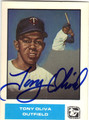 TONY OLIVA MINNESOTA TWINS AUTOGRAPHED BASEBALL CARD #82013A