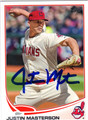 JUSTIN MASTERSON CLEVELAND INDIANS AUTOGRAPHED BASEBALL CARD #82013G