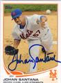 JOHAN SANTANA NEW YORK METS AUTOGRAPHED BASEBALL CARD #82013H