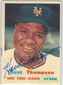 HANK THOMPSON NEW YORK GIANTS AUTOGRAPHED VINTAGE BASEBALL CARD #82513B
