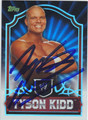 TYSON KIDD AUTOGRAPHED WRESTLING CARD #82513L