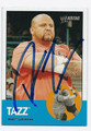 TAZZ WRESTLING AUTOGRAPHED CARD 83010Q