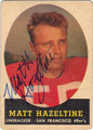MATT HAZELTINE SAN FRANCISCO 49ers AUTOGRAPHED VINTAGE FOOTBALL CARD #90313O