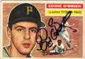 EDDIE O'BRIEN PITTSBURGH PIRATES AUTOGRAPHED VINTAGE BASEBALL CARD #90313P