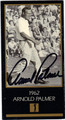 ARNOLD PALMER AUTOGRAPHED GRAND SLAM VENTURES GOLF CARD #90313D