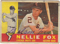 NELLIE FOX AUTOGRAPHED VINTAGE BASEBALL CARD #90611H