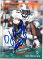 OJ McDUFFIE MIAMI DOLPHINS AUTOGRAPHED FOOTBALL CARD #90613H