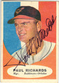 PAUL RICHARDS BALTIMORE ORIOLES AUTOGRAPHED VINTAGE BASEBALL CARD #90313H
