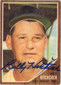 BILLY HITCHCOCK BALTIMORE ORIOLES AUTOGRAPHED VINTAGE BASEBALL CARD #91313A