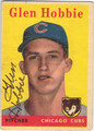 GLEN HOBBIE CHICAGO CUBS AUTOGRAPHED VINTAGE ROOKIE BASEBALL CARD #92213J