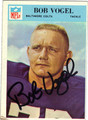 BOB VOGEL AUTOGRAPHED VINTAGE FOOTBALL CARD #92512C