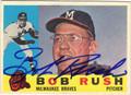 BOB RUSH AUTOGRAPHED VINTAGE BASEBALL CARD #92812D