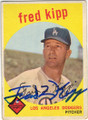 FRED KIPP LOS ANGELES DODGERS AUTOGRAPHED VINTAGE ROOKIE BASEBALL CARD #12214M