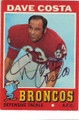 DAVE COSTA DENVER BRONCOS AUTOGRAPHED VINTAGE FOOTBALL CARD #20714A