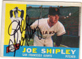 JOE SHIPLEY SAN FRANCISCO GIANTS AUTOGRAPHED VINTAGE BASEBALL CARD #31714B