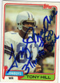 TONY HILL DALLAS COWBOYS AUTOGRAPHED VINTAGE FOOTBALL CARD #32314H