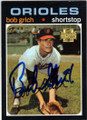 BOB GRICH BALTIMORE ORIOLES AUTOGRAPHED BASEBALL CARD #32414D