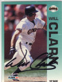 WILL CLARK SAN FRANCISCO GIANTS AUTOGRAPHED BASEBALL CARD #33014L