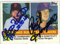 ATLEE HAMMAKER & RICK HONEYCUTT SAN FRANCISCO GIANTS & TEXAS RANGERS DOUBLE AUTOGRAPHED BASEBALL CARD #40114S