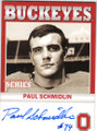 PAUL SCHMIDLIN OHIO STATE BUCKEYES AUTOGRAPHED FOOTBALL CARD #40814P
