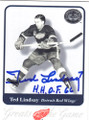 TED LINDSAY DETROIT RED WINGS AUTOGRAPHED HOCKEY CARD #41514H
