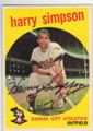 HARRY SIMPSON KANSAS CITY ATHLETICS AUTOGRAPHED VINTAGE BASEBALL CARD #41714K