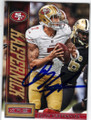 COLIN KAEPERNICK SAN FRANCISCO 49ers AUTOGRAPHED FOOTBALL CARD #42214K