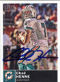 CHAD HENNE MIAMI DOLPHINS AUTOGRAPHED FOOTBALL CARD #50714C