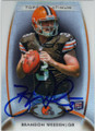 BRANDON WEEDEN CLEVELAND BROWNS AUTOGRAPHED ROOKIE FOOTBALL CARD #60614J