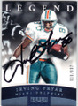 IRVING FRYAR MIAMI DOLPHINS AUTOGRAPHED & NUMBERED FOOTBALL CARD #80414E